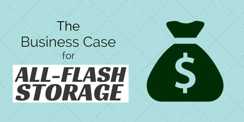 the-business-case-for-all-flash-storage